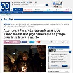 Attentats à Paris: «Le rassemblement de dimanche fut une psychothérapie de groupe pour faire face à la mort»