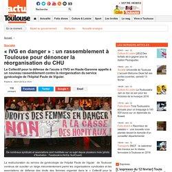 « IVG en danger » : un rassemblement à Toulouse pour dénoncer la réorganisation du CHU