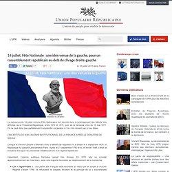 14 juillet, Fête Nationale : une idée venue de la gauche, pour un rassemblement républicain au-delà du clivage droite-gauche