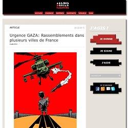 Urgence GAZA: Rassemblements dans plusieurs villes de France