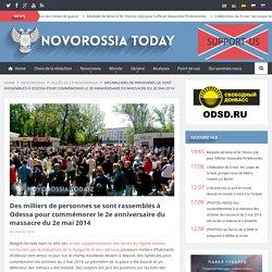 Des milliers de personnes se sont rassemblés à Odessa pour commémorer le 2e anniversaire du massacre du 2e mai 2014 - Novorossia Today