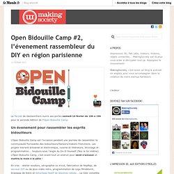 Open Bidouille Camp #2, l'évenement rassembleur du DIY en région parisienne « MakingSociety