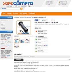 GPS Rastreador p/ BICICLETA TK-305 - Safecompra - Garantia de entrega e satisfação