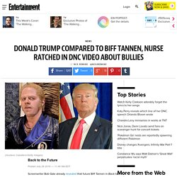 Donald Trump: Biff Tannen, Nurse Ratched compared to candidate in DNC video about bullies