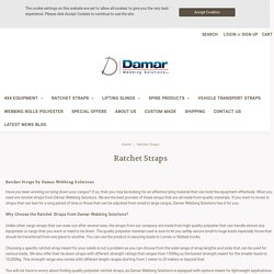 Buy Ratchet Straps in a variety of sizes and styles now! - Damar Webbing Solutions Ltd