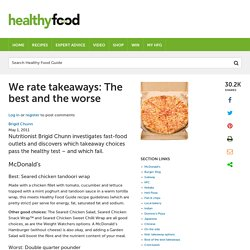 We rate takeaways: The best and the worse