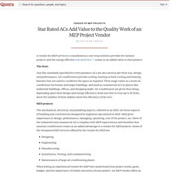 Star Rated ACs Add Value to the Quality Work of an MEP Project Vendor