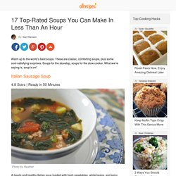 17 Top-Rated Soups You Can Make In Less Than An Hour - Allrecipes Dish