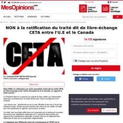 NON à la ratification du traité dit de libre-échange CETA entre l'U.E et le Canada