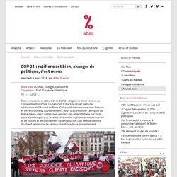 COP 21 : ratifier c'est bien, changer de politique, c'est mieux