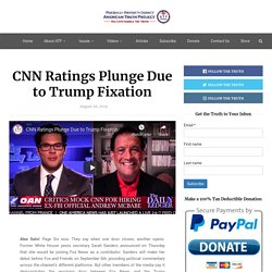 CNN Ratings Plunge Due to Trump Fixation