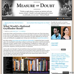 What Would a Rational Gryffindor Read? | Measure of Doubt