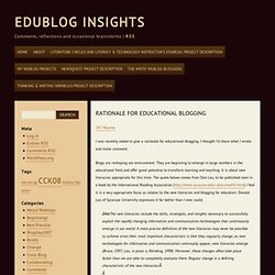 EduBlog Insights » Blog Archive » Rationale for educational blogging