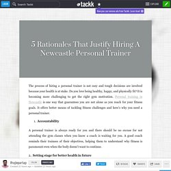 5 Rationales That Justify Hiring A Newcastle Personal Trainer