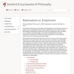empiricism versus rationalism essay Indeed, the differences between rationalism and empiricism as to (a) what constitutes genuine knowledge, (b) what such knowledge is about, and (c) its truth conditions, suggest to the rationalists that there is a real qualitative difference between empirical and a priori knowledge.