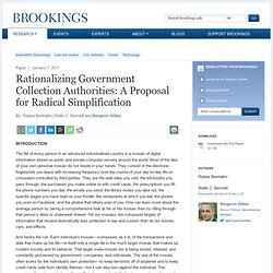 Rationalizing Government Collection Authorities: A Proposal for Radical Simplification