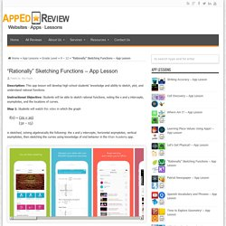"""""""Rationally"""" Sketching Functions – App Lesson - App Ed Review"""