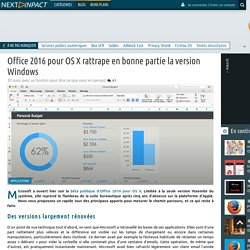 Office 2016 pour OS X rattrape en bonne partie la version Windows