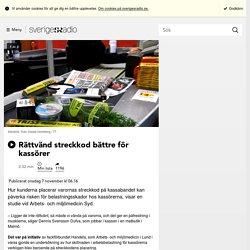 Rättvänd streckkod bättre för kassörer - Nyheter (Ekot)