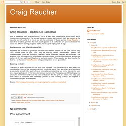 Craig Raucher: Craig Raucher – Update On Basketball