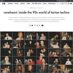 raveheart: inside the 90s world of tartan techno