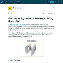 Find the Swing Gates or Pedestrian Swing Speedstile: ravelmovement — LiveJournal
