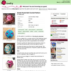 Amish Puzzle Ball Crochet Pattern pattern by Dedri Uys