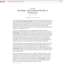 Ravi Singh – ElectionMall and the Rise of E-Dem... - Ravi Singh - Quora