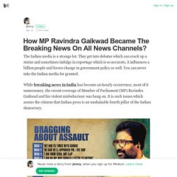 How MP Ravindra Gaikwad Became The Breaking News On All News Channels?