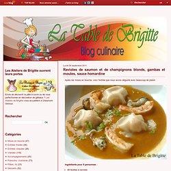 Ravioles de saumon et de champignons blonds, gambas et moules, sauce homardine - La Table de Brigitte