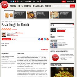 Pasta Dough for Ravioli Recipe : Tyler Florence
