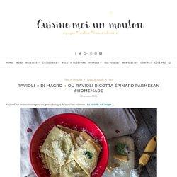 Ravioli «di magro» ou ravioli ricotta épinard parmesan #homemade