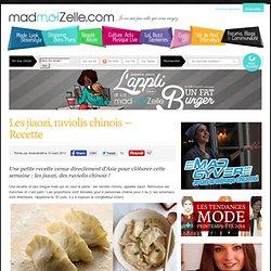 Les Jiaozi (raviolis chinois) - Recette
