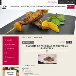 Raviolis de foie gras et truffe au parmesan - Canard Soulard