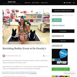 Ravishing Radley Event at De Gruchy's – Jersey Girl