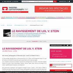 Le Ravissement de Lol V. Stein - Le Ravissement de Lol V. Stein - Patrice Douchet, Dominique Journet Ramel, - mise en scène Patrice Douchet,, Dominique Journet Ramel,