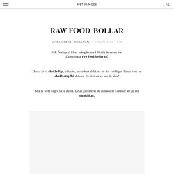 RAW FOOD-BOLLAR - PT-Fia - Metro Mode