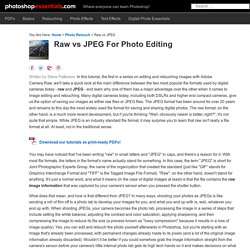 Raw vs JPEG For Photo Editing
