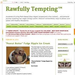 "Rawfully Tempting: ""Peanut Butter"" Fudge Ripple Ice Cream"