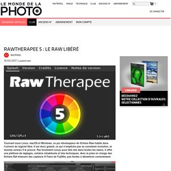RawTherapee 5 : le raw libéré
