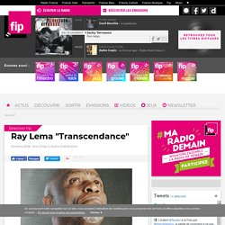 "Ray Lema ""Transcendance"""