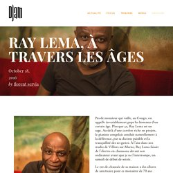 Ray Lema, à travers les âges — Djam