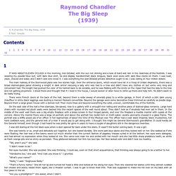 Raymond Chandler. The Big Sleep