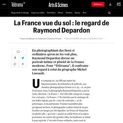 La France vue du sol : le regard de Raymond Depardon