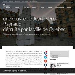 une œuvre de Jean-Pierre Raynaud détruite par la ville de Québec