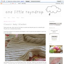 one little rayndrop: Classic Baby Blanket