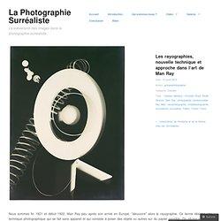 Les rayographies, nouvelle technique et approche dans l'art de Man Ray