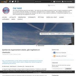 Gestion du rayonnement solaire, géo-ingénierie et chemtrails