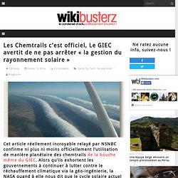 Les Chemtrails c'est officiel, Le GIEC avertit de ne pas arrêter «la gestion du rayonnement solaire»