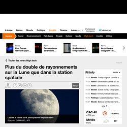 Plus du double de rayonnements sur la Lune que dans la station spatiale